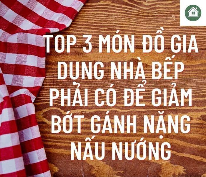 top 3 mon do gia dung nha bep phai co 4 Gia Dụng Đức Sài Gòn