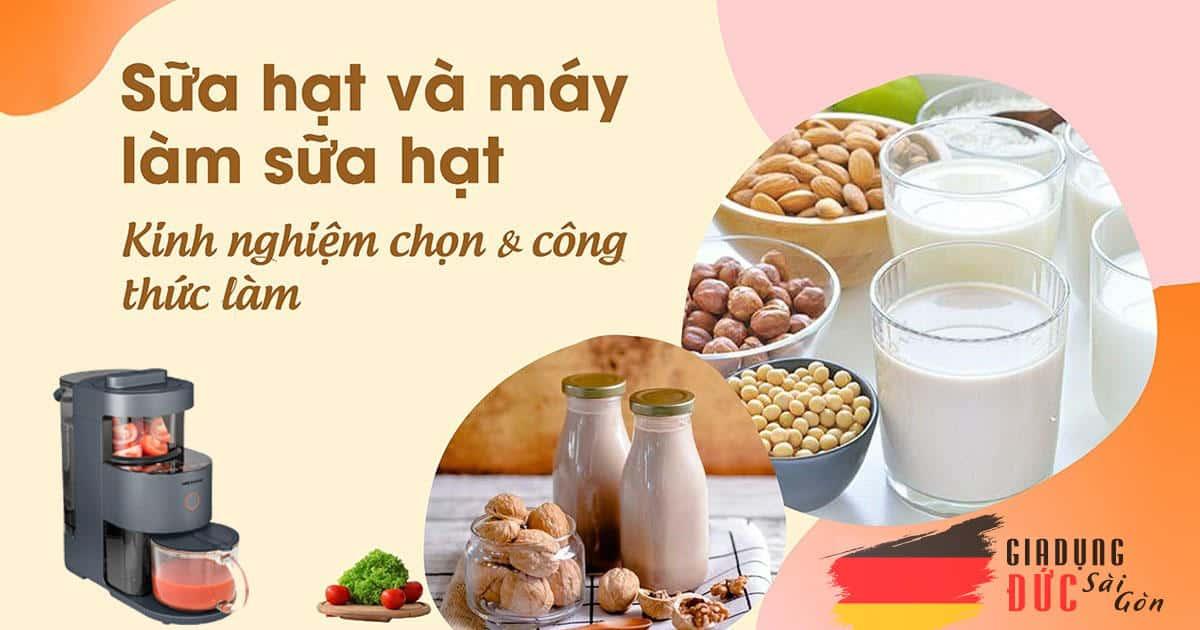 Cách nấu sữa hạt bằng máy Gia Dụng Đức Sài Gòn