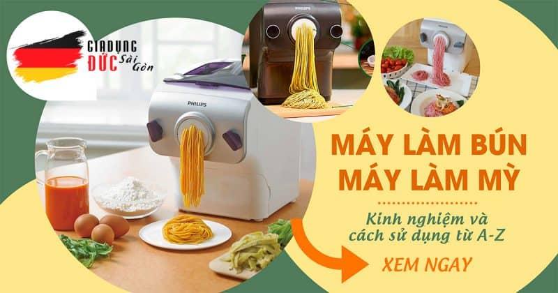 may lam bun lam my Gia Dụng Đức Sài Gòn