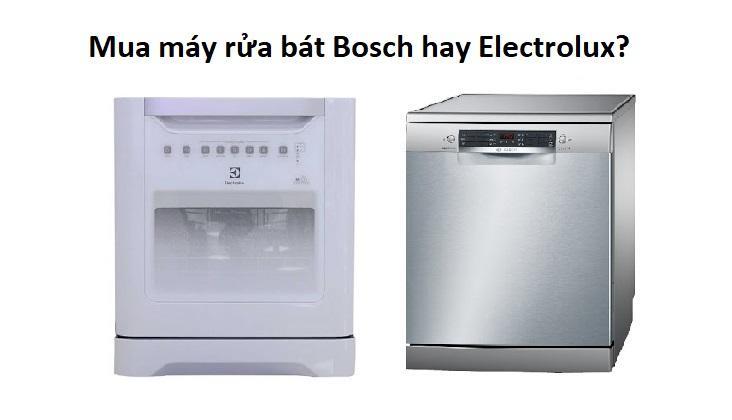 So sánh máy rửa chén Bosch và electrolux